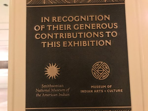 The exhibit is in cooperation with the Smithsonian and the Museum of Indian Arts and Culture.