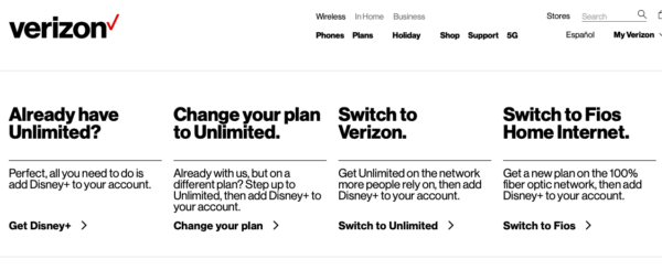 Verizon customers with unlimited plans qualify for Disney+ free for one year.