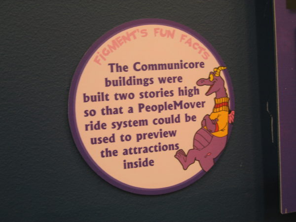 "Figment says, ""The Communicore buildings were built two stories high so that a PeopleMover ride system could be used to preview attractions inside."""