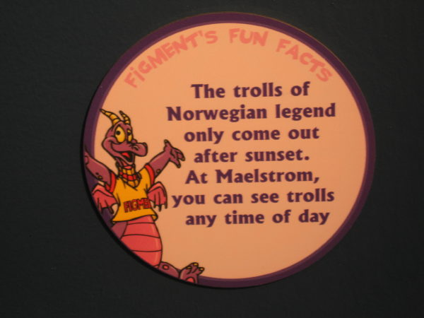 "Figment says, ""The trolls of Norwegian legend only come out after sunset. At Maelstrom, you can see trolls any time of day."""