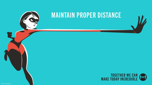 Elastigirl reminds you to keep a proper social distance. Photo credits (C) Disney Enterprises, Inc. All Rights Reserved